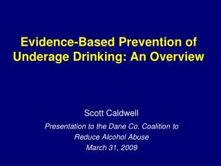 Evidence-Based Prevention of Underage Drinking: An Overview