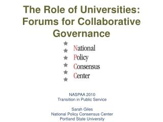 The Role of Universities: Forums for Collaborative Governance