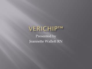 Verichip™