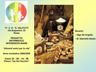 """71° C. D. """"S. VALITUTTI Via Acquaroni, 53 Roma PROGETTO INFORMATICO INTERDISCIPLINARE"""