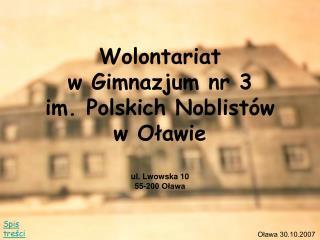 Wolontariat  w Gimnazjum nr 3  im. Polskich Noblistów w Oławie ul. Lwowska 10  55-200 Oława