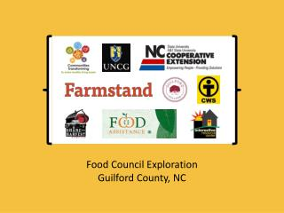 Food Council Exploration Guilford County, NC