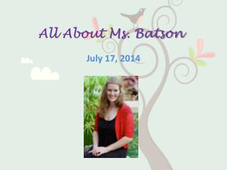 All About Ms. Batson