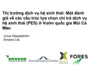 Linus Hasselstr�m Enveco Ltd.