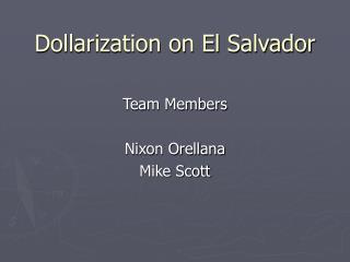 Dollarization on El Salvador
