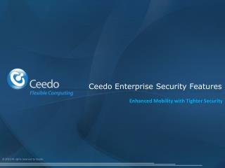 Ceedo Enterprise Security Features