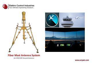 Fiber Mast Antenna System