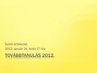 Továbbtanulás 2012.