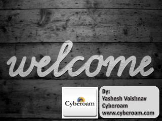 By: Yashesh Vaishnav Cyberoam cyberoam