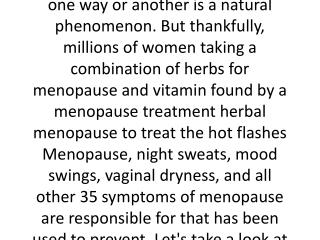 Herbal way to relieve menopausal