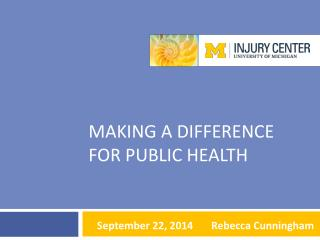 Making a difference for public health