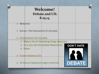 Welcome!  Debate and UIL 8.25.14