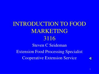 INTRODUCTION TO FOOD MARKETING 3116