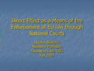 Direct Effect as a Means of the Enforcement of EU law through National Courts
