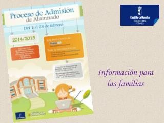 Informaci�n para las familias