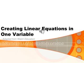 Creating Linear Equations in One Variable