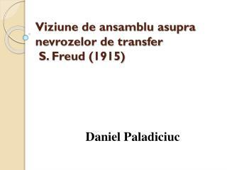 Viziune de ansamblu asupra nevrozelor de transfer  S. Freud  (1915)
