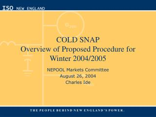 COLD SNAP Overview of Proposed Procedure for Winter 2004/2005