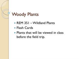 Woody Plants