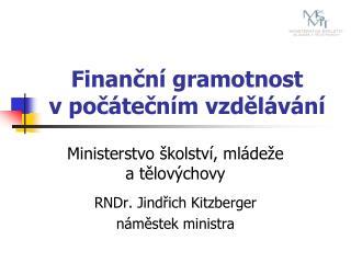 Finanční gramotnost  v počátečním vzdělávání