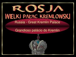 Russia - Great Kremlin Palace  Grandioso pal cio do Kremlin