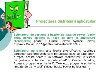 Proiectarea distribuirii aplicaţiilor