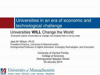 Universities in an era of economic and technological challenge
