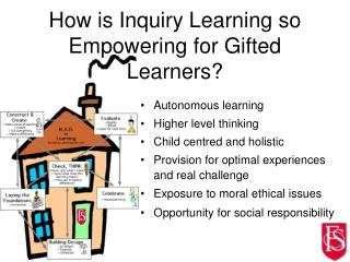 How is Inquiry Learning so Empowering for Gifted Learners?