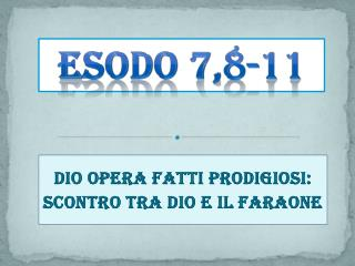 Esodo 7,8-11