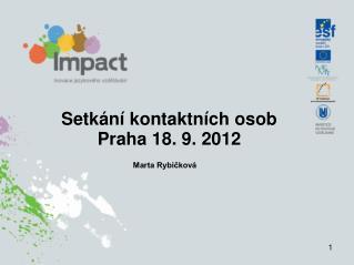 Setkání kontaktních osob Praha 18. 9. 2012
