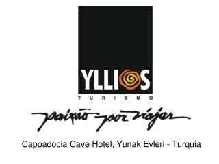 Cappadocia  Cave Hotel,  Yunak Evleri  - Turquia