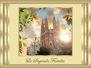 El templo de la Sagrada Familia es uno de los símbolos