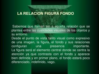 LA RELACION FIGURA FONDO