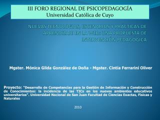 Mgster. Mónica Gilda González de Doña - Mgster. Cintia Ferrarini Oliver