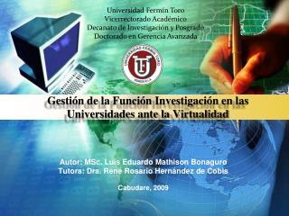 Gestión de la Función Investigación en las Universidades ante la Virtualidad