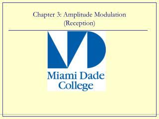 Chapter 3: Amplitude Modulation (Reception)