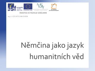 N?m?ina jako jazyk humanitn�ch v?d