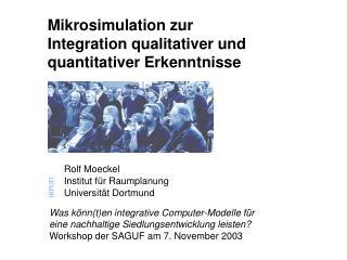 Mikrosimulation zur  Integration qualitativer und  quantitativer Erkenntnisse