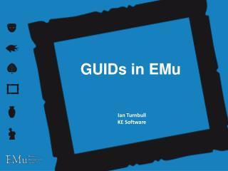 GUIDs in  EMu