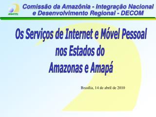 Comissão da Amazônia - Integração Nacional e Desenvolvimento Regional - DECOM