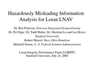 Hazardously Misleading Information  Analysis for Loran LNAV