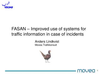 FASAN � Improved use of systems for traffic information in case of incidents
