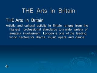 THE  Arts  in  Britain