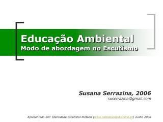 Educa��o Ambiental Modo de abordagem no Escutismo