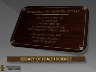 Library of health science