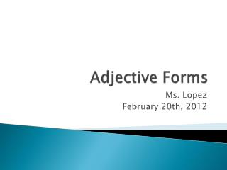 Adjective Forms