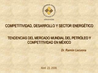 COMPETITIVIDAD, DESARROLLO Y SECTOR ENERGÉTICO