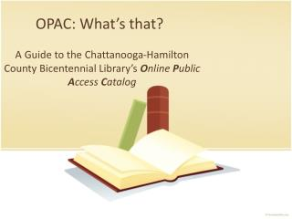 OPAC: What's that?