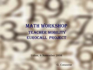 Math Workshop Teacher Mobility EUROCALL  Project