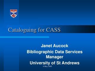 Cataloguing for CASS